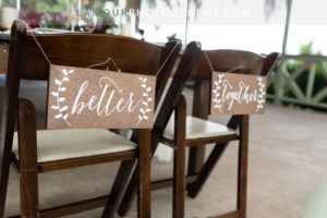 wedding signs that says Better Together in calligraphy for Hawaii wedding reception